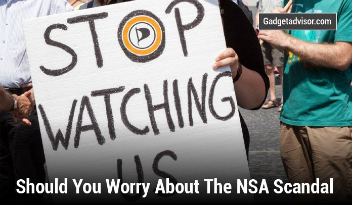 Should You Worry About The NSA Scandal