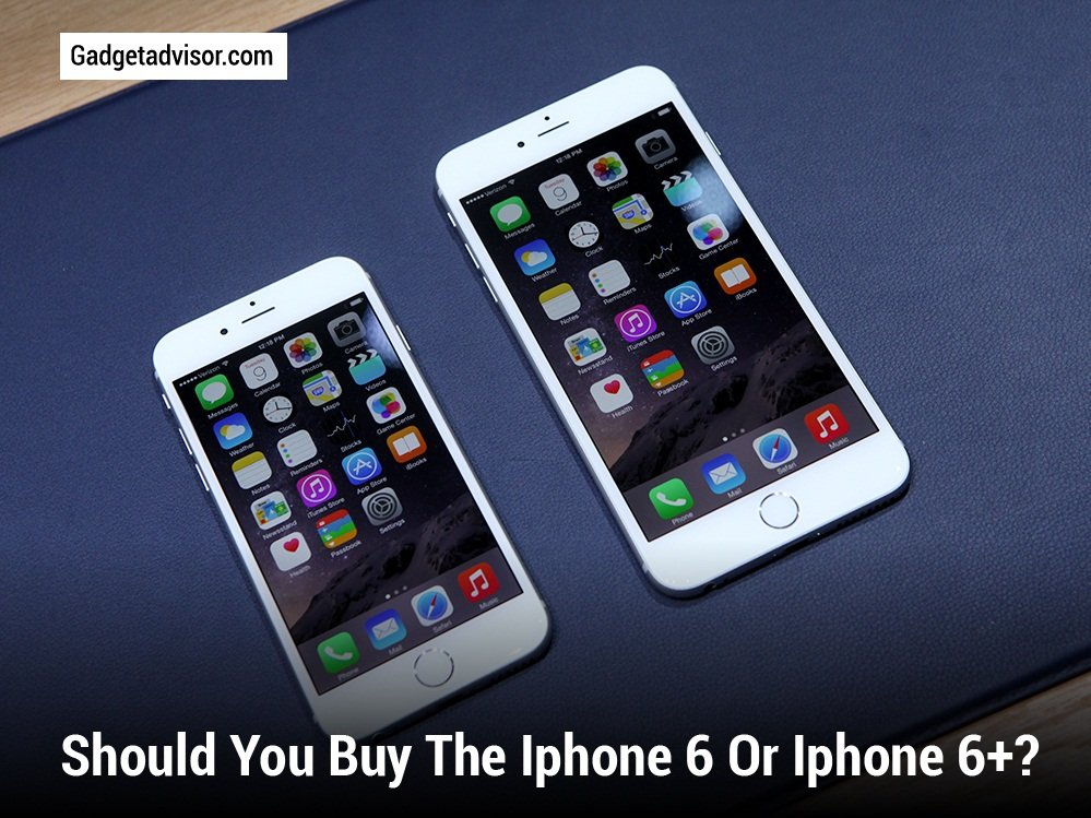 buy an iphone 6 sibling rivalry should you buy the iphone 6 or iphone 6 6889