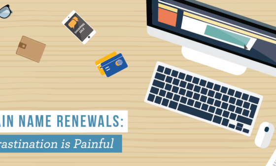 Domain Name Renewals: Procrastination is Painful