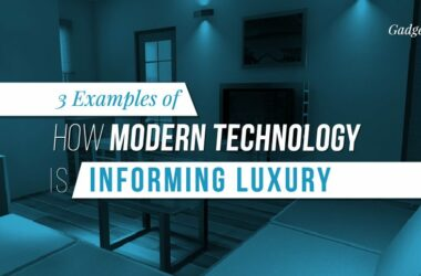 3 Examples of How Modern Technology Is Informing Luxury
