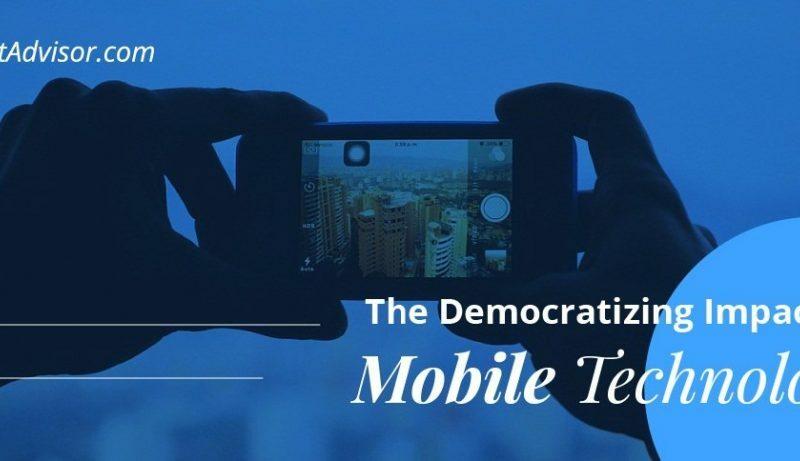 The Democratizing Impact of Mobile Technology