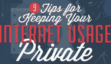 9 Tips for Keeping Your Internet Usage Private
