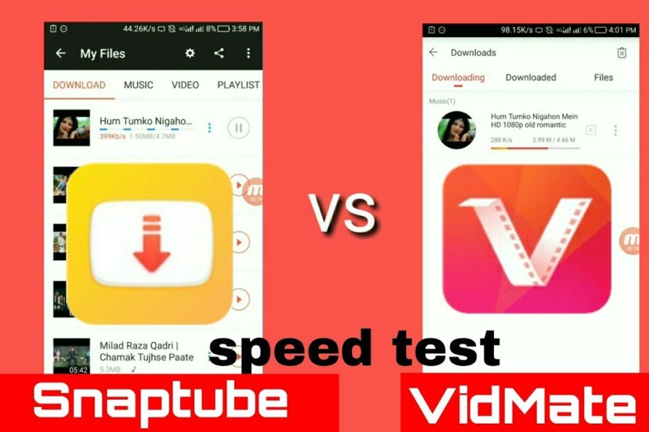 VidMate or SnapTube